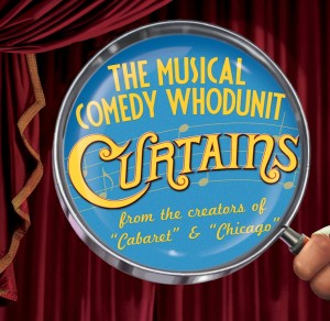 Curtains: The Musical Comedy Whodunit