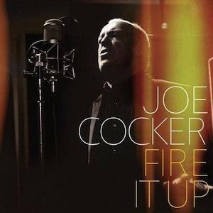 Joe Coker - Fire It Up