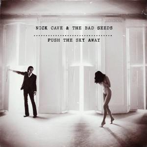 nick_cave_push_the_sky_away