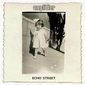 Amplifier - Echo Street