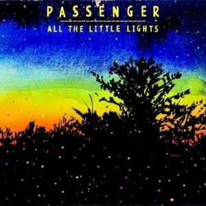 Passenger - All The Little Lights
