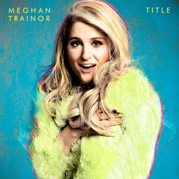 meghan-trainor-title-cover-the-upcoming